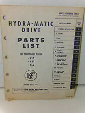 1952 KAISER FRAZER ORIGINAL Hydra-Matic Drive Parts List Model K-51 K-52 K-53