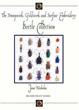 Stumpwork, Goldwork and Surface Embroidery: The Beetle Collection by Jane...