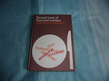 Second Book Of Food And Nutrition. - Wendy Matthews & Dilys Wells 1982 used