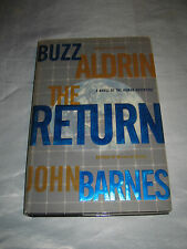 The Return by NASA Apollo 11 astronaut  Buzz Aldrin SIGNED 1st/1st 2000 HCDJ