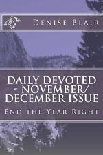 Daily Devoted - November/December Issue by Denise Blair (2013, Paperback,...