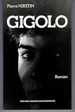 """GIGOLO"" NIKITIN (Pierre) / LITTERATURE / GAY INTEREST"