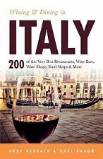 Open Road Travel Guides: Wining and Dining in Italy 5 by Andy Herbach (2015,...