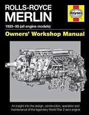 Rolls-Royce Merlin Manual - 1933-50 (all engine models): An insight into the des