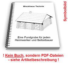 Blockhaus Blockhäuser Block Haus selbst bauen - Technik Patente Patentschriften