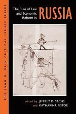 The Rule of Law and Economic Reform in Russia (John M Olin Critical Issues Serie