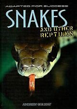 Snakes and Other Reptiles (Adapted for Success), Solway, Andrew, Good Books