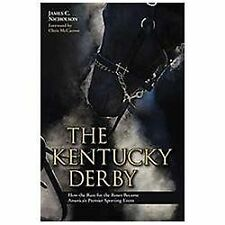 The Kentucky Derby: How the Run for the Roses Became America's Premier Sporting