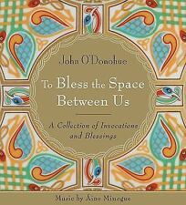 2-DAY SHIPPING | To Bless the Space Between Us: A Collection of Invoca, AUDIO CD