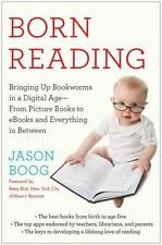 Born Reading: Bringing Up Bookworms in a Digital Age -- From Picture Books to e