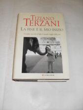 TERZANI - FINE E' IL MIO INIZIO - ED.LONGANESI - 2006