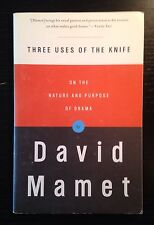 Three Uses of the Knife : On the Nature and Purpose of Drama by David Mamet (200
