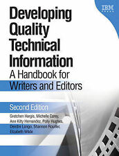 Developing Quality Technical Information: A Handbook for Writers and Editors Gre