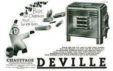 """Publicité Ancienne """" Chauffage DEVILLE Bois ou Charbon """" 1933 ( P. 36 )"""