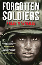 Forgotten Soldiers, Brian Moynahan