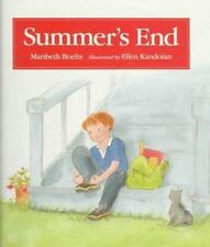 Summer's End by Maribeth Boelts (1995, Hardcover, Teacher's Edition of Textbook)