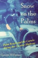 Snow on the Palms by George Williams (2012, Paperback)