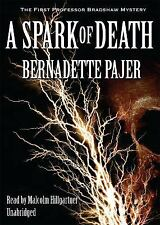 A Spark of Death The First Professor Bradshaw Mystery )