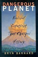 Dangerous Planet: Natural Disasters That Changed History-ExLibrary