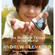 The Handiest Things in the World by Andrew Clements (2010, Picture Book)