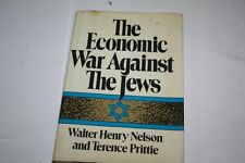 The Economic War Against the Jews by Walter Henry Nelson and Terence C. F. Pritt