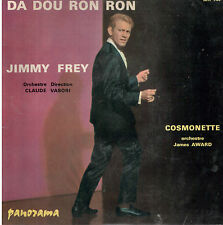 45T: Jimmy Frey: da dou ron ron - James Award: cosmonette. panorama