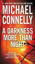 A Harry Bosch Novel: A Darkness More Than Night 7 by Michael Connelly (2014,...