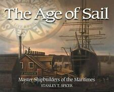 The Age of Sail: Master Shipbuilders of the Maritimes