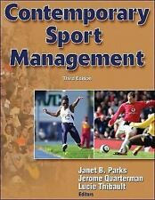 Contemporary Sport Management by Jerome Quarterman, Lucie Thibault and Janet...