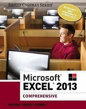 Shelly Cashman: Microsoft® Excel® 2013, Comprehensive by Mali Jones, Raymond E.