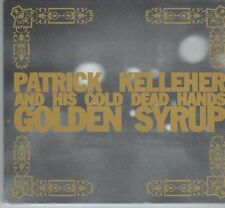 (DX445) Patrick Kelleher & His Cold Dead Hands, Golden Syrup - 2011 sealed CD