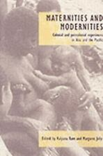 Maternities and Modernities: Colonial and Postcolonial Experiences in Asia and t