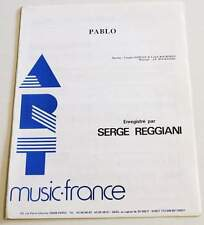 Partition vintage sheet music SERGE REGGIANI : Pablo * 80's
