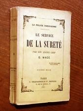 G. Macé LE SERVICE DE LA SÛRETÉ PAR SON ANCIEN CHEF La Police Parisienne 1885