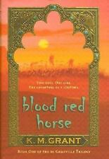 The DeGranville Trilogy: Blood Red Horse by K. M. Grant (2006, Paperback)
