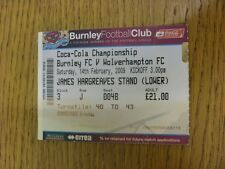 14/02/2009 Ticket: Burnley v Wolverhampton Wanderers  . Thanks for viewing this