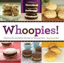 Whoopies!: Fabulous Mix-and-Match Recipes for Whoopie Pies-ExLibrary