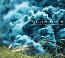 The Edge of the Earth : Climate Change in Photography and Video (2016,...