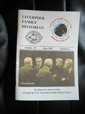 Liverpool Family Historian Volume 29 June 2007 No 2 + Illustrated~Different Copy