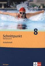 SCHNITTPUNKT MATHEMATIK 8. SCHULJAHR. ARBEITSHEFT PLUS LöSUNGSHEFT. AUSGABE FüR