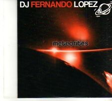 (DP960) DJ Fernando Lopez, Meteorites - 2007 sealed CD