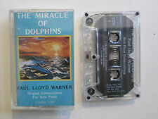 Paul Lloyd Warner The Miracle of Dolphins Beatiful Piano Music Cassette