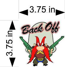 YOSEMITE SAM BACK OFF car & truck vehicle decals/stickers