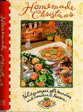 Homemade Christmas: Holiday Recipes, Gifts, Decorations and Memories to Treasure
