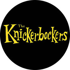 CHAPA/BADGE THE KNICKERBOCKERS . sonics shadows of knight standells wailers pin