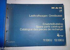 Ersatzteilliste MAN LKW Omnibusse 11.136 U 13.136 U Typ 900 Stand 12/1972