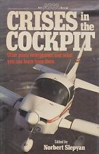 Crisis in the Cokpit (Flight Emergencies, AOPA Book) (Aviation Safety,)