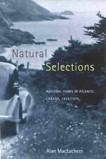 Natural Selections: National Parks in Atlantic Canada, 1935-1970