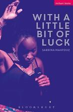 Modern Plays: With a Little Bit of Luck by Sabrina Mahfouz (2016, Paperback)