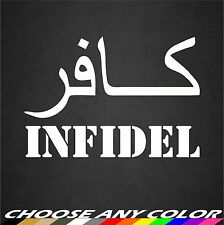 Infidel Sticker Decal Car Window Military Air Force Navy Army Marines Veteran